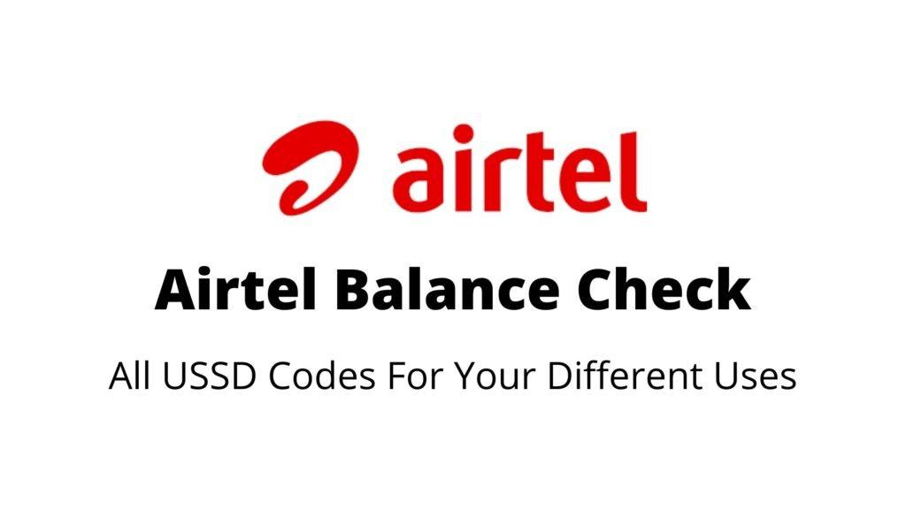 Airtel Balance Check: Airtel USSD Codes To Check Balance, Validity, Remaining Data, Tariff Plan, Customer Care Number, Internet, 3G/4G, Caller Tune, Hello Tune
